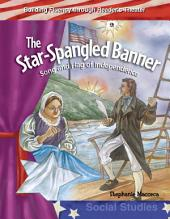 The Star-Spangled Banner: Song and Flag of Independence