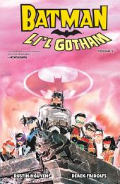 Batman: Li'L Gotham Vol. 2: Volume 2