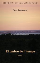 El ombro de l' tempo (Originala romano en Esperanto)