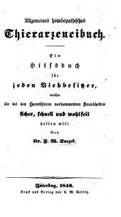 Allgemeines homöopathisches Thierarzeneibuch, etc