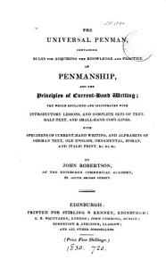 The universal penman  containing rules for acquiring the knowledge and practice of penmanship PDF