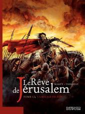 Le rêve de Jérusalem – tome 1 - Le rêve de Jérusalem