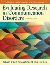 Evaluating Research in Communication Disorders: Edition 7