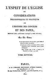Esprit de l'Eglise, ou Considérations philosophiques et politiques sur l'histoire des conciles et des papes, depuis les apôtres jusqu'a nos jours