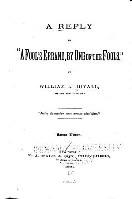 A Reply to  A Fool s Errand  by One of the Fools