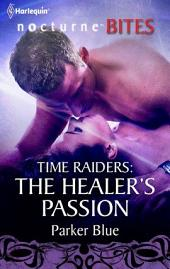 Time Raiders: The Healer's Passion
