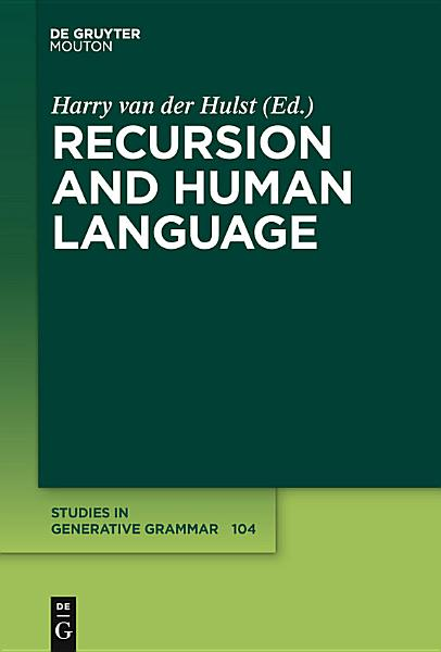 Download Recursion and Human Language Book