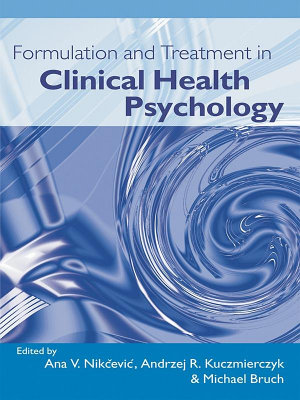 Formulation and Treatment in Clinical Health Psychology