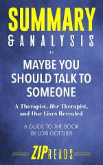 Summary & Analysis of Maybe You Should Talk to Someone