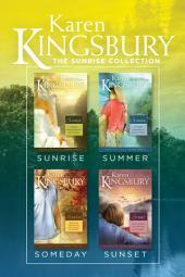 The Sunrise Collection: Sunrise / Summer / Someday / Sunset