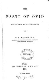 The Fasti of Ovid, ed. with notes by G.H. Hallam