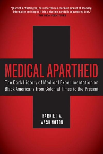 Download Medical Apartheid Book