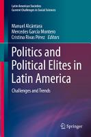 Politics and Political Elites in Latin America PDF