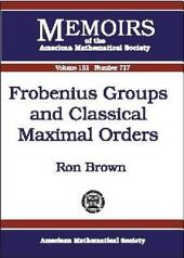 Frobenius Groups and Classical Maximal Orders: Issue 717