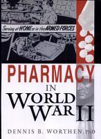 Pharmacy in World War II PDF