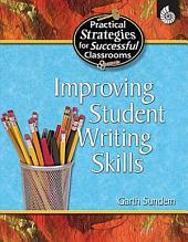 Improving Student Writing Skills