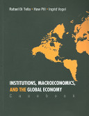Institutions, Macroeconomics, and the Global Economy Casebook