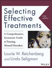 Selecting Effective Treatments: A Comprehensive, Systematic Guide to Treating Mental Disorders, Edition 5