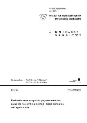 Residual stress analysis in polymer materials using the hole drilling method     basic principles and applications PDF