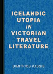 Icelandic Utopia in Victorian Travel Literature