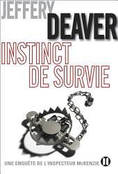 Instinct de survie: Une enquête de l'inspecteur McKenzie