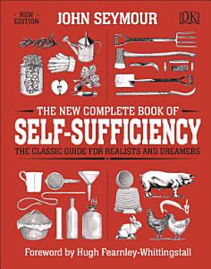 The New Complete Book of Self Sufficiency Book