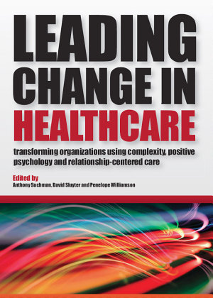 Leading Change in Healthcare PDF