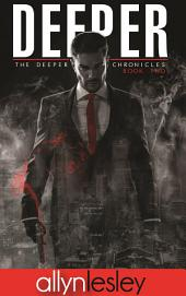 Deeper: Book Two of The Deeper Chronicles