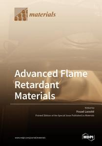 Advanced Flame Retardant Materials