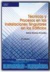 Técnicas y procesos en las instalaciones singulares en los edificios: instalaciones electrotécnicas