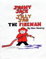 Jimmy Jack and Jilly Jan  the Fireman PDF