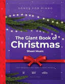 The Giant Book of Christmas Sheet Music