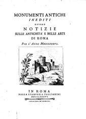Monumenti antichi inediti ovvero notizie sulle antichità e belle arti di Roma per l'anni 1784, 1785, 1786 e 1787