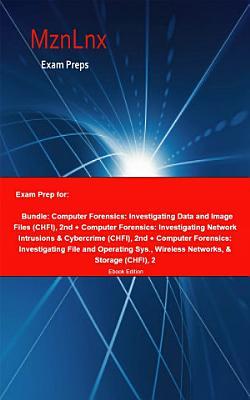Exam Prep for  Bundle  Computer Forensics  Investigating     PDF