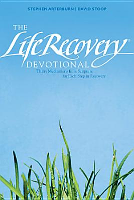 The Life Recovery Devotional