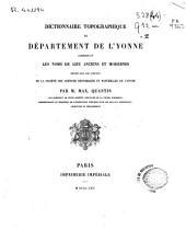Dictionnaire topographique du département de l'Yonne: comprenant les noms de lieu anciens et modernes