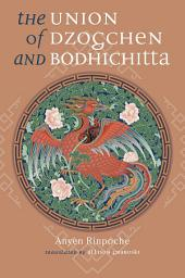 The Union of Dzogchen and Bodhichitta