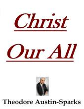 Christ Our All