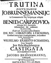 Trutina doctrinarum Jo. Brunnemanni; resp. Jacobus Brunnemann