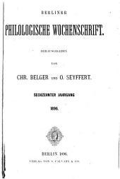 Berliner philologische Wochenschrift: Band 16