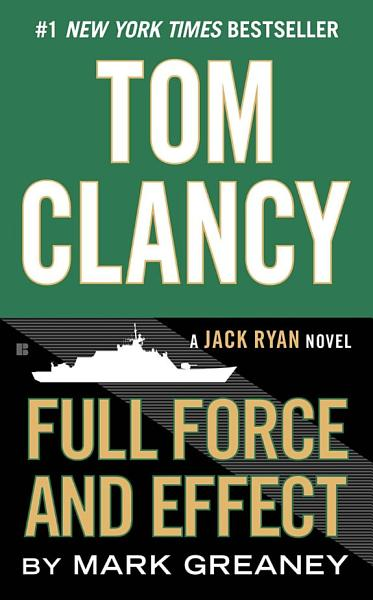 Download Tom Clancy Full Force and Effect Book