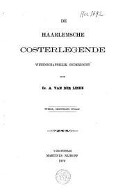 De Haarlemsche Costerlegende wetenschappelijk onderzocht