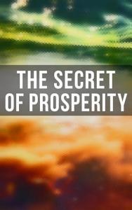The Secret of Prosperity PDF