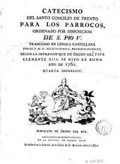 Catecismo del Santo Concilio de Trento para los parrocos: Ordenado por disposicion de S. Pio V