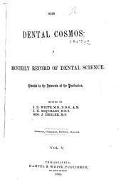 The Dental Cosmos: Volume 5