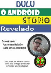 Dulu O Android Studio Revelado