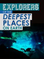Explorers of the Deepest Places on Earth PDF