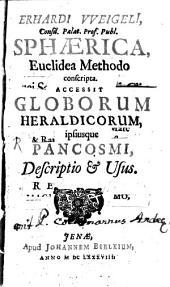 Sphaerica Euclidea methodo conscripta: Accessit globorum heraldicorum, ipiusque pancosmi, descriptio et usus