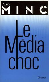 Le média-choc