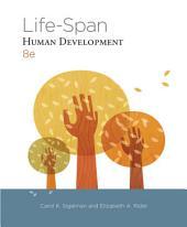 Life-Span Human Development: Edition 8
